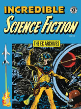 Image: EC Archives: Incredible Science Fiction HC  - Dark Horse Comics