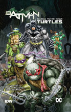 Image: Batman / Teenage Mutant Ninja Turtles SC  - DC Comics