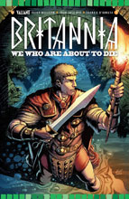 Image: Britannia: We Who Are About to Die #3 (Gill incentive cover - 80331) (10-copy)  [2017] - Valiant Entertainment LLC