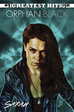 Image: Orphan Black #1 (Greatest Hits edition) - IDW Publishing