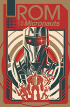 Image: Rom & the Micronauts SC  - IDW Publishing