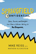 Image: Springfield Confidential: A Lifetime Writing for the Simpsons  - Harper Collins Publishers