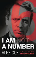 Image: I Am Not a Number: Decoding the Prisoner SC  - Oldcastle Books