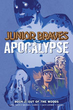 Image: Junior Braves of the Apocalypse Vol. 02: Out of Woods GN  - Oni Press Inc.
