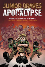 Image: Junior Braves of the Apocalypse Vol. 01: Brave Is a Brave GN  - Oni Press Inc.