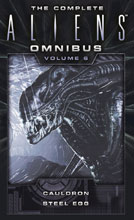Image: Complete Aliens Novel Omnibus Vol. 06: Cauldron & Steel Egg PB  - Titan Books