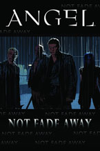 Image: Angel: Not Fade Away SC  - IDW Publishing