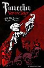 Image: Pinocchio Vampire Slayer and the Great Puppet Theater SC  - Amaze Ink/Slave Labor Graphics