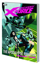 Image: Uncanny X-Force Vol. 01: Apocalypse Solution SC