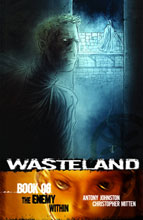 Image: Wasteland Vol. 06: Enemy Within SC  - Oni Press Inc.