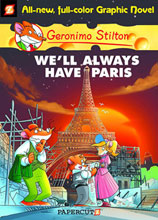 Image: Geronimo Stilton Graphic Nove 11: Well Always Have Paris HC  - Papercutz