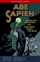 Image: Abe Sapien Vol. 03: Dark & Terrible & The New Race Man SC  - Dark Horse Comics