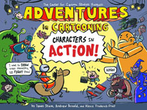 Image: Adventures in Cartooning: Characters in Action SC  - First Second (:01)