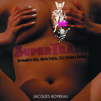 Image: Supertrash Hermaphro Chic Movie Fetish Art SC  - Fantagraphics Books
