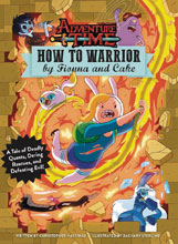 Image: Adventure Time: How to Warrior HC  - Insight Editions