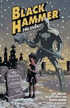 Image: Black Hammer Vol. 02: The Event SC  - Dark Horse Comics