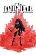 Image: Family Trade #1 - Image Comics