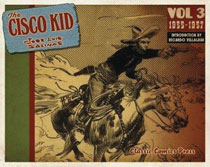 Image: Cisco Kid: Jose Luis Salinas & Reed Vol. 03 SC  - Classic Comics Press