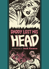 Image: EC Artists' Library: Daddy Lost His Head and Other Stories by Jack Kamen HC  - Fantagraphics Books