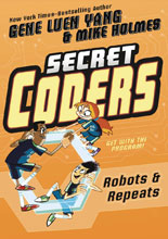 Image: Secret Coders Vol. 04: Robots & Repeats GN  - First Second (:01)