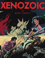 Image: Mark Schultz Xenozoic Complete SC  (new printing) - Flesk Publications