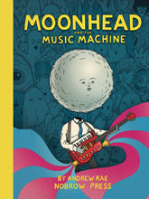 Image: Moonhead and the Music Machine GN  - Nobrow Press