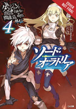 Image: Is It Wrong Try Pick Up Girls in Dungeon? Sword Oratoria Novel Vol. 04  - Yen On