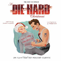 Image: A Die Hard Christmas Illustrated SC  - Insight Editions