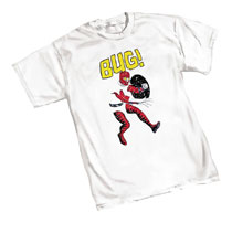 Image: Bug! by Allred T-Shirt  (L) - Graphitti Designs
