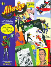 Image: Alter Ego: The Best of the Legendary Comics Fanzine SC  - Twomorrows Publishing