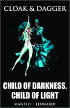 Image: Cloak & Dagger: Child of Darkness, Child of Light HC