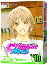 Image: Crimson Hero Vol. 10 SC  - Viz Media LLC