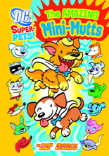 Image: DC Super Pets: Amazing Mini-Mutts SC  (Young Readers) -