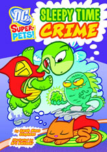 Image: DC Super Pets: Sleepy Time Crime SC  (Young Readers) -