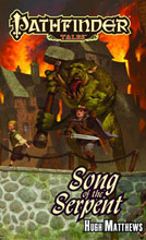 Image: Pathfinder Tales: Song of the Serpent PB  - Paizo Publishing LLC