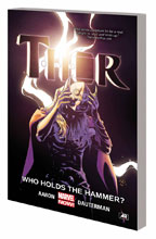 Image: Thor Vol. 02: Who Holds the Hammer? SC  - Marvel Comics