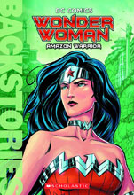 Image: DC Comics Backstories: Wonder Woman: Amazon Warrior SC  (Young Reader) - Scholastic Inc.