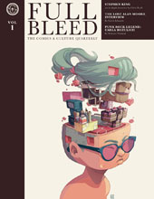 Image: Full Bleed Comics & Culture Quarterly Vol. 01 HC  - IDW Publishing