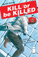 Image: Kill or be Killed #16 - Image Comics