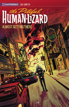 Image: Pitiful Human Lizard Vol. 03: Almost Getting There SC  - Chapterhouse Publishing, Inc