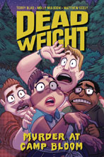 Image: Dead Weight: Murder at Camp Bloom GN  - Oni Press Inc.