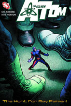 Image: All New Atom Vol. 03: The Hunt for Ray Palmer! SC  - DC Comics