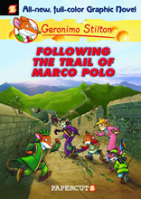 Image: Geronimo Stilton Graphic Novel 04: Following the Trail of Marco Polo HC  - Papercutz