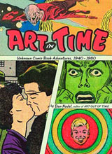 Image: Art in Time: Unknown Comic Book Adventures, 1940-1980 HC  -