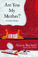 Image: Are You My Mother? A Comic Drama HC  - Houghton Mifflin Harcourt