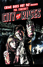 Image: Crime Does Not Pay Presents City of Roses Vol. 01 HC  - Dark Horse Comics