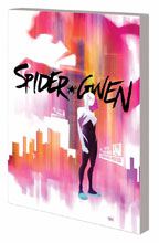 Image: Spider-Gwen Vol. 01: Greater Power SC  - Marvel Comics