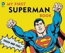 Image: My First Superman Book Board Book  (new printing) - Downtown Bookworks