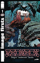 Image: Image Firsts: Redneck #1 - Image Comics