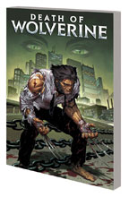 Image: Death of Wolverine Complete Collection SC  - Marvel Comics